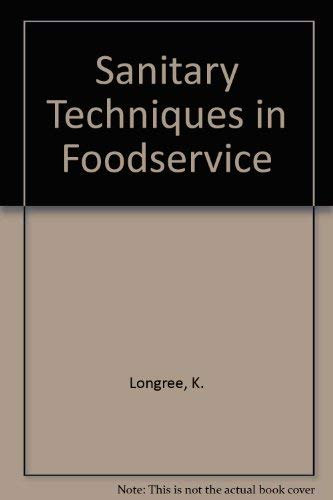 9780023715501: Sanitary Techniques in Foodservice