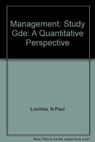 9780023716706: Management: Study Gde: A Quantitative Perspective