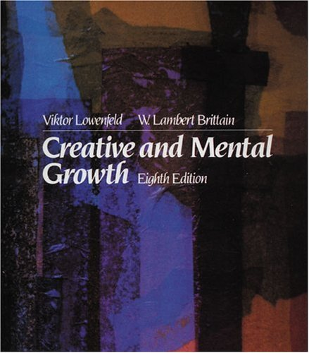 9780023721106: Creative and Mental Growth