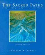 9780023721700: The Sacred Paths: Understanding the Religions of the World