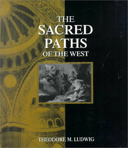 9780023721816: The Sacred Paths of the West