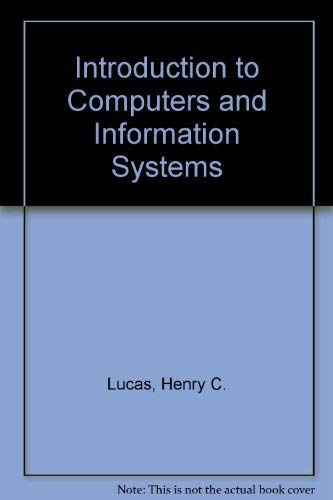 9780023722103: Introduction to Computers and Information Systems