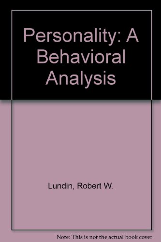 9780023726705: Personality: A Behavioral Analysis