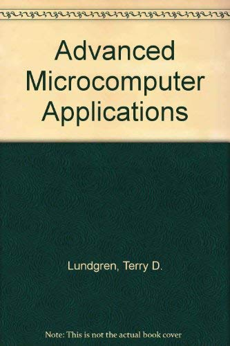 9780023726811: Advanced Microcomputer Applications