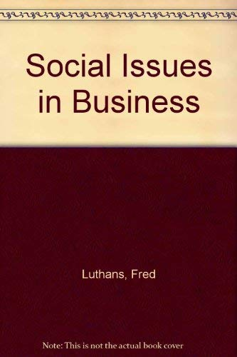 Social Issues in Business : Strategic and: Richard M. Hodgetts;