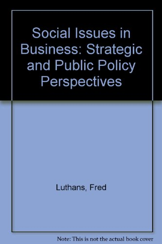 9780023729713: Social Issues in Business: Strategic and Public Policy Perspectives