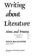 9780023730306: Writing About Literature: Aims and Process