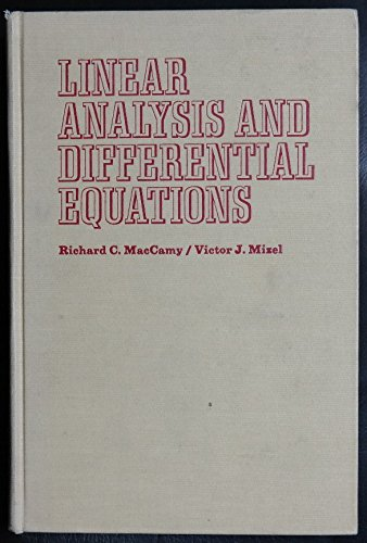 9780023730504: Linear Analysis and Differential Equations