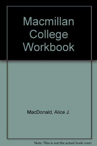 MacMillan College Workbook: MacDonald, Alice J.