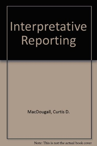9780023731204: Interpretative Reporting
