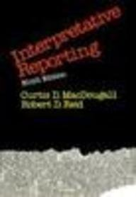 Interpretative Reporting: Curtis D Macdougall,