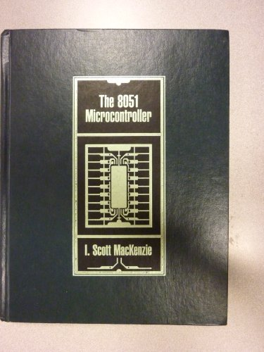 9780023736506: The 8051 Microcontroller (Merrill's international series in engineering technology)