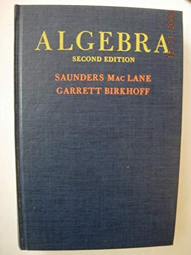 9780023743108: Algebra. Second Edition