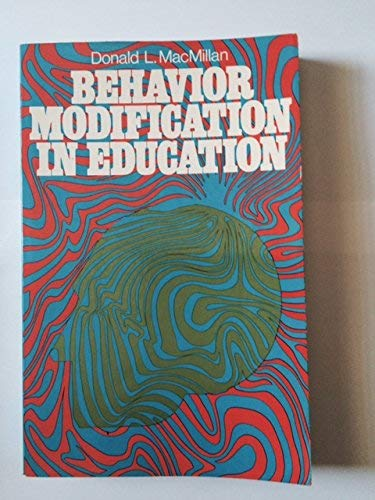 9780023743504: Behavior Modification in Education