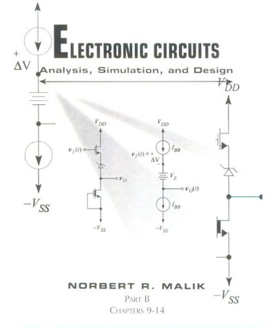 9780023749100: Electronic Circuits: Analysis, Simulation and Design (And Clinical Aspects)