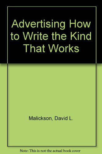 9780023750502: Advertising How to Write the Kind That Works