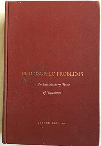 9780023753602: Philosophic Problems: An Introductory Book of Readings