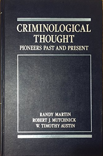 9780023765018: Criminological Thought: Pioneers Past and Present