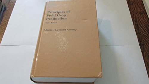 9780023767203: Principles of Field Crop Production