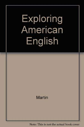 9780023767609: Exploring American English: Writing Skills for Classroom and Career