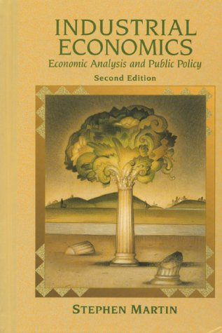 9780023767869: Industrial Economics: Economic Analysis and Public Policy