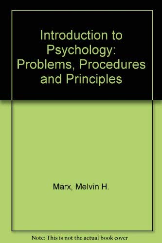 9780023768507: Introduction to Psychology: Problems, Procedures and Principles