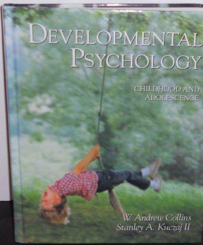 9780023770104: Developmental Psychology: Childhood and Adolescence