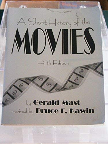 9780023770708: A Short History of the Movies