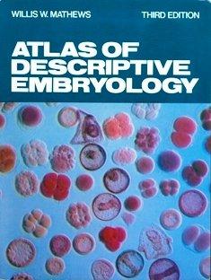 9780023771309: Atlas of Descriptive Embryology