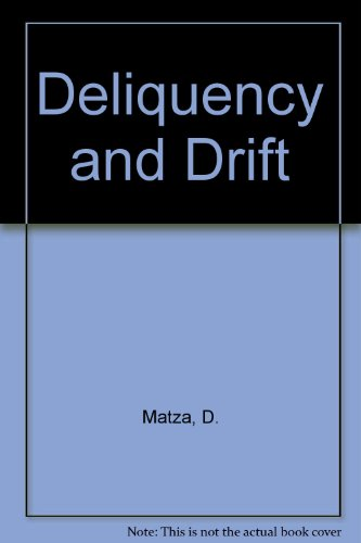 9780023773501: Deliquency and Drift