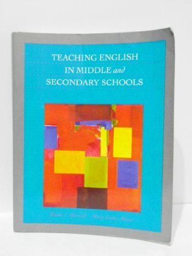 Teaching English in the Middle and Secondary: Rhoda J. Maxwell,