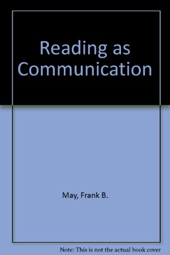 9780023782428: Reading As Communication