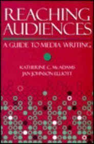 9780023783517: Reaching Audiences: A Guide to Media Writing