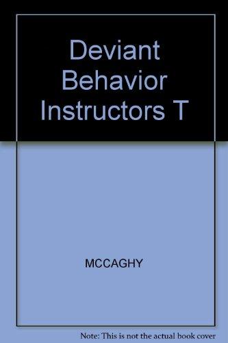 9780023784606: Deviant Behavior Instructors T