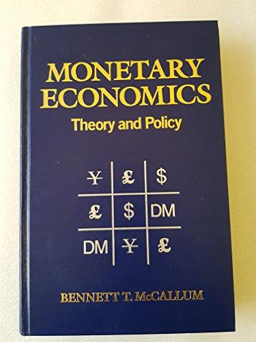 9780023784712: Monetary Economics: Theory and Policy