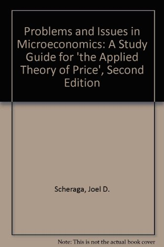 9780023785009: Problems and Issues in Microeconomics: A Study Guide for the Applied Theory of Price, 2nd Edition