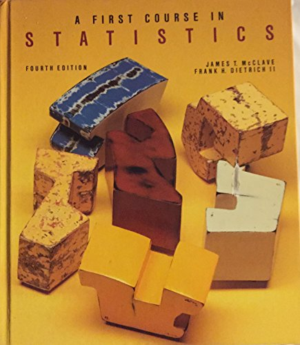 9780023785610: A First Course in Statistics