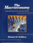 9780023788017: The Macroeconomy: Private Choices, Public Actions, and Aggregate Outcomes