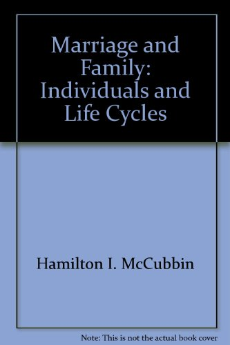 9780023790003: Marriage and Family: Individuals and Life Cycles