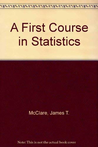 9780023791222: A First Course in Statistics