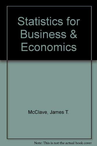 9780023791826: Statistics for Business & Economics