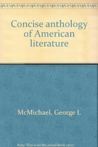 9780023795602: Concise anthology of American literature