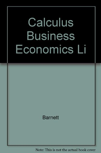 9780023801730: Calculus Business Economics Li