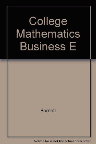 9780023801747: College Mathematics Business E