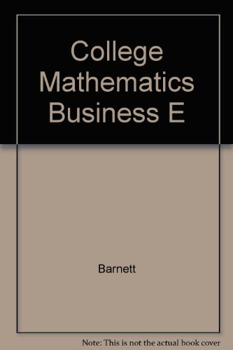 9780023801747: College Mathematics Business E