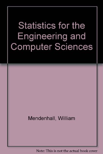 9780023804601: Statistics for the Engineering and Computer Sciences