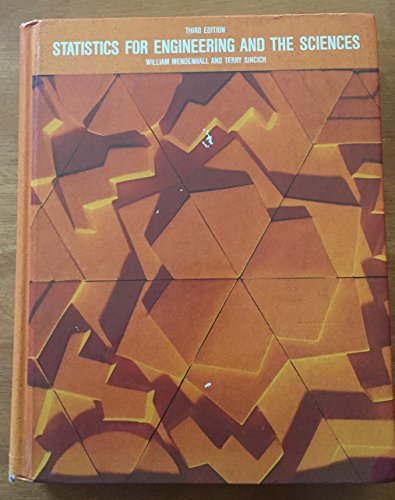 9780023805523: Statistics for Engineering and the Sciences