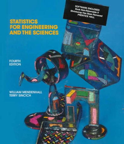 9780023805813: Statistics for Engineering and the Sciences (4th Edition)