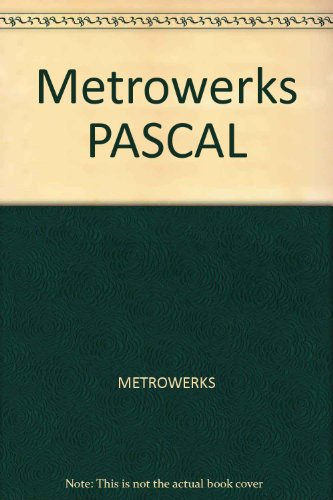9780023808203: Pascal: Metrowerks Programming Environments : Tutorials, Reference, User's Guide and Software/Book and Disk