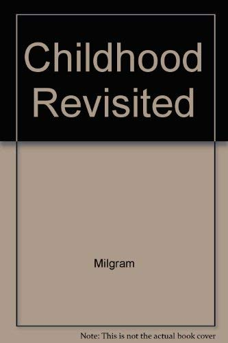 9780023811203: Childhood Revisited